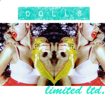 DOLLS - LIMITED LTD - SINGLE ART