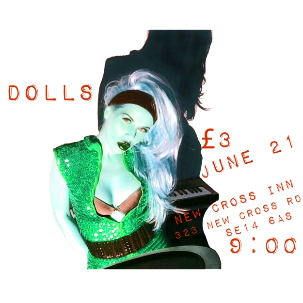 DOLLS Live at the New Cross Inn, London, SE14 6AS, June 21, 2014