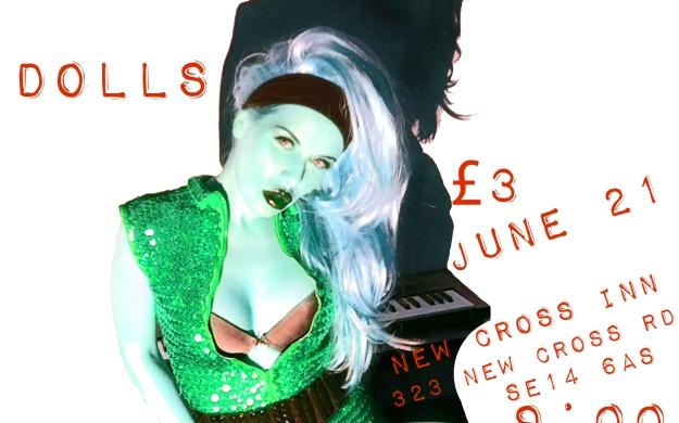 DOLLS Live at the New Cross Inn, London, SE14 6AS, June 21, 2014